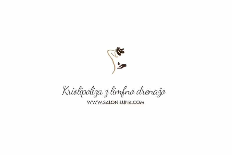 Kriolipoliza z limfno drenažo - Kozmetični salon Spa Luna Ljubljana